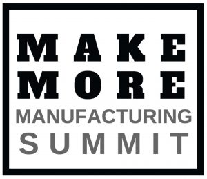 Make More Manufacturing Summit